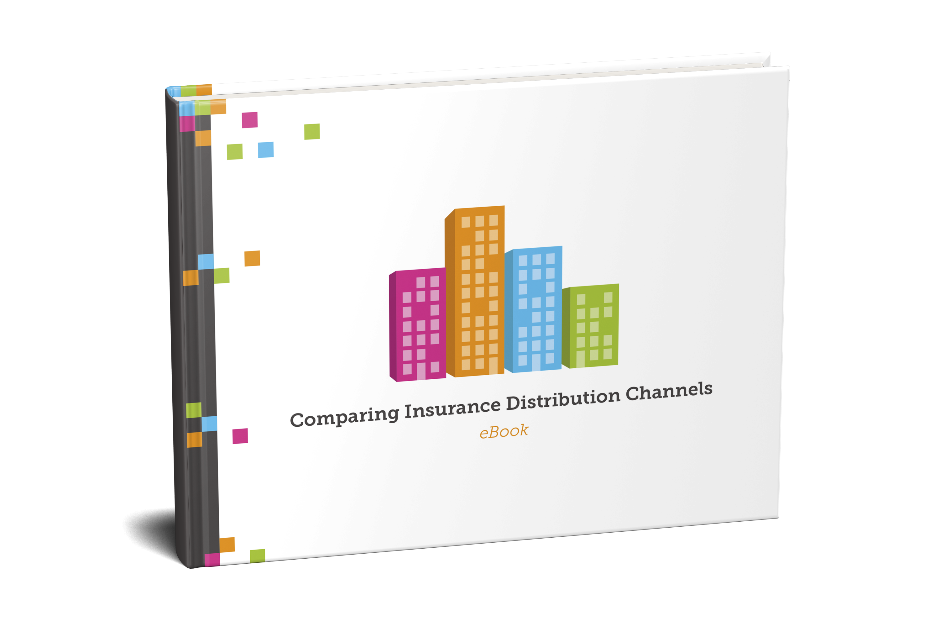 EBOOK Cover | Comparing Insurance Distribution Channels